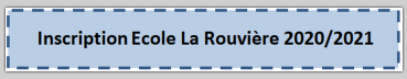 Inscription école de la Rouvière 2020-2021